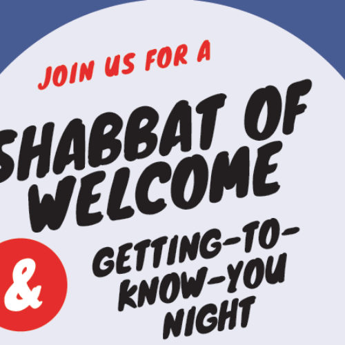 Shabbat of Welcome