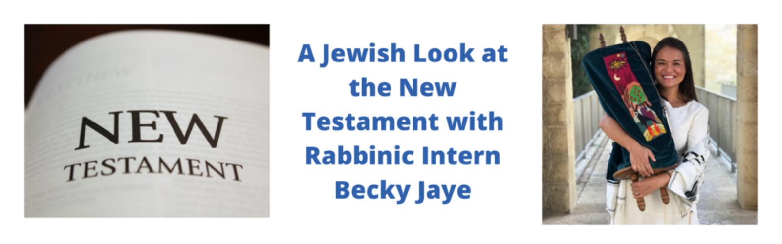 A Jewish Look at the New Testament