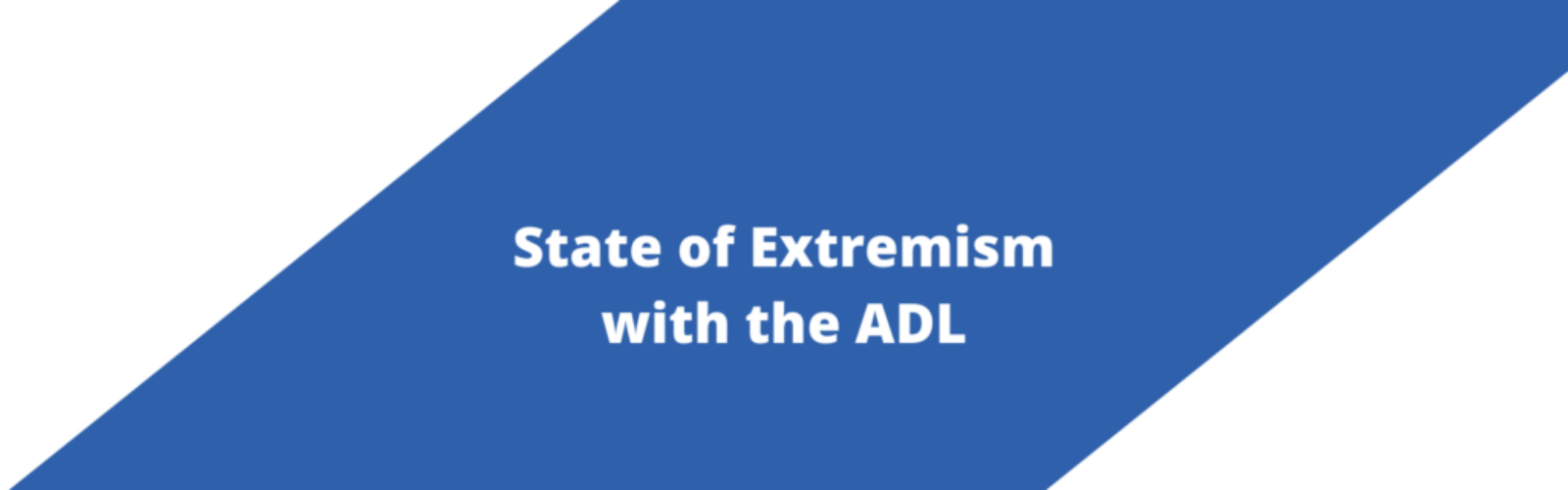 State of Extremism