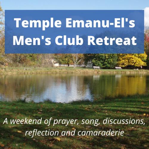 Temple Emanu-El's Men's Club Retreat